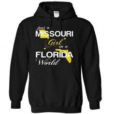 Just A Missouri Girl In A Florida World T-Shirts, Hoodies, Sweatshirts, Tee Shirts (39$ ==► Shopping Now!)