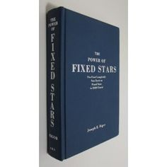 The Power of Fixed Stars [Hardcover]  Joseph E. Rigor (Author) Great book on astrology.