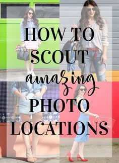 How to scout and find amazing photo locations for fashion bloggers and photographers! www.me-and-mrjones.com