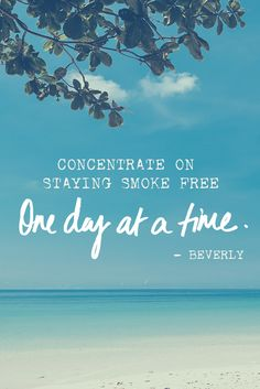Quitting smoking can be difficult, so concentrate on staying smokefree one day at a time. Here are five steps you can take to handle quitting and to be confident about being able to stay quit.