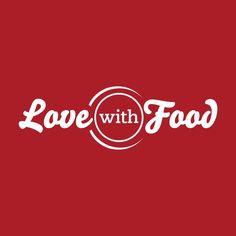 Love With Food #31DaysOfLove