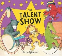 The Talent Show (Andersen Press Picture Books) Great Stories, Funny Stories, Library Books, New Books, Talent Show, Reading Levels, Paperback Books, Childrens Books, Author
