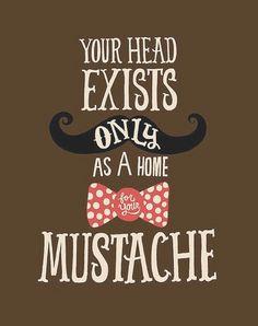 Its Movember!! Time to grow out the 'Stache...  no outono (mais precisamente em novembro) que acontece o Movember, evento de conscientização da saúde masculina (principalmente em relação a luta contra o cancer) na qual os homens deixam os bigodes crescerem. Você vai certamente notar os torontorianos com bigodes. Aqui em casa meus amores também aderem a campanha, desde 2011.