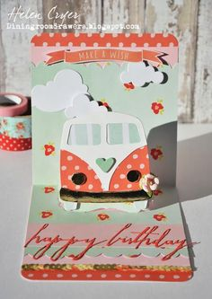The Dining Room Drawers: Sizzix Camper Van & Pop it Ups Birthday Card