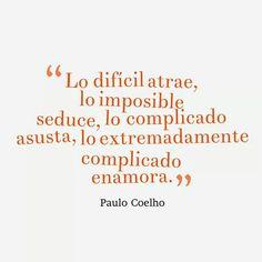 164 Mejores Imagenes De Paulo Coelho Inspire Quotes Paulo Coelho