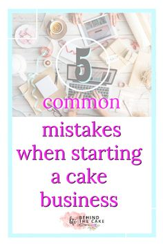 The 5 common mistakes I did when starting my cake business. Selling cakes from home and some of the mistakes you can easily make. via @behindthecake0704 Bakery Business Plan, Baking Business, Business Tips, Gateau Harry Potter, Opening A Bakery, First Communion Cakes, Paris Cakes, Cake Pricing, Book Cakes
