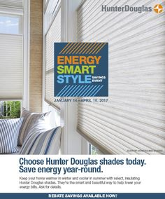 RECEIVE A $100 REBATE ON THE FOLLOWING HUNTER DOUGLAS PURCHASES, NOW THROUGH 4/10/17:* 1 DUETTE® VERTIGLIDE® HONEYCOMB SHADE Plus $100 rebate each additional unit   2 Vignette® Modern Roman Shades Plus $100 rebate every 2 additional units   4 Duette® Honeycomb Shades Plus $100 rebate every 4 additional units   4 Solera® Soft Shades Plus $100 rebate every 4 additional units   Beautiful Hunter Douglas Shades… shop today, order early and have your window fashions professionally installed.