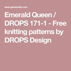 Emerald Queen / DROPS 171-1 - Free knitting patterns by DROPS Design