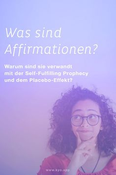 Affirmationen, Self-Fulfilling Prophecy und Placebo-Effekt Self Fulfilling Prophecy, Motivation, Life Hacks, App, Yoga, Negative Thoughts, Reduce Stress, How To Relieve Stress, Relaxing Quotes
