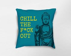 Buddha Pillow Decor, Zen Pillow Decor, Meditation Pillow, Yoga Studio Decor, Funny Quote Pillow, Yoga Pillow, Dorm Decor