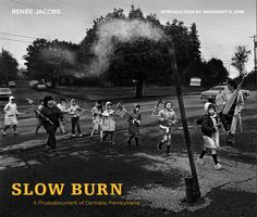 SLOW BURN: A Photodocument of Centralia, Pennsylvania | By Renée Jacobs | http://www.psupress.org/books/titles/978-0-271-03681-6.html