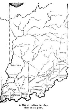 Map of Indiana in 1817. Historic Indiana (1910) by J.H. Levering, pg. 80.