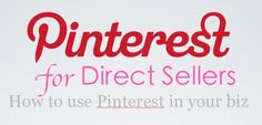 Pinterest for Direct Sellers | Directly Successful