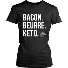 Bacon. Beurre. Keto. (Femme) Bacon, T Shirt, Mens Tops, Fashion, Butter, Woman, Supreme T Shirt, Moda, Tee Shirt