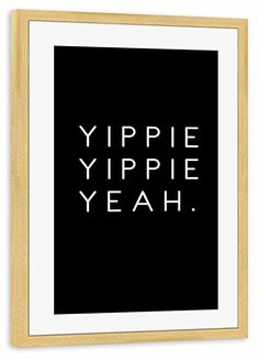 """artboxONE Poster mit Rahmen 30x20 cm Typografie """"Yippie"""" Gerahmtes Poster kiefer - Wandbild Typografie Kunstdruck von Anna Tverdostup"""