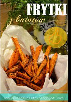 #frytki #bataty #zdrowe frytki #dieta #healthy #healthy food #niskokaloryczne #zapiekane ziemnniaki #mishelkalife.blogspot.com