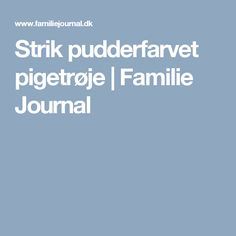 Strik pudderfarvet pigetrøje   Familie Journal