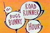 Bugs Bunny Road Runner - many hours spent watching this on Saturday morning