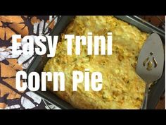 Similar to Jamaican Turned Cornmeal, Easy Trini Corn Pie is perfect for a potluck buffet and goes well with fish and meat dishes. Trini Corn Pie Recipe, Pie Recipes, Cooking Recipes, Caribbean Recipes, Caribbean Food, Recipe Measurements, Trinidadian Recipes, Jamaican Beef Patties