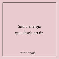 Seja a energia... Good Mood, Feel Good, Deep Talks, Inspirational Phrases, Text Quotes, Mind Body Soul, Positive Mind, Some Quotes, Daily Motivation