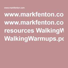 www.markfenton.com resources WalkingWarmups.pdf