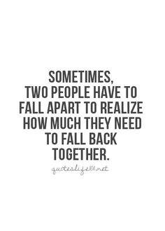 falling apart to get back together