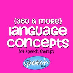 Language Concepts for Speech Therapy Practice