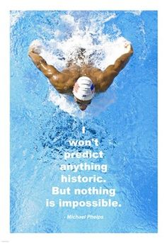 """""""I won't predict anything historic.  But nothing is impossible"""" - Michael Phelps #swimming #Olympics"""