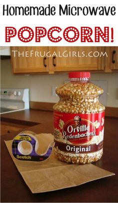 Homemade Microwave Popcorn?? Yep ~ it can be done, and you'll love this easy {$$-savin'} Popcorn Recipe! What You'll Need: 1/3 cup Popping Corn 1 brown Paper Bag {lunch sack size} 1 piece of Tape S...