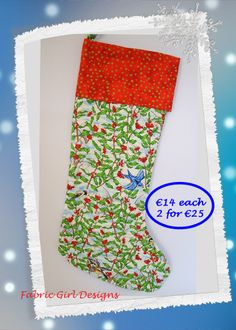 www.facebook.com/fabricgirldesigns Holly and Birds Christmas stocking, 16 x 9 inches, 100% cotton, fully lined with hanging loop. Machine washable. Matching bunting available.