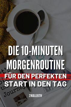 10-Minuten Morgenroutine für den perfekten Start in den Tag