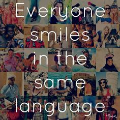 Everyone smiles in the same language!