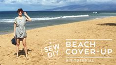 DIY Tutorial – Beach Coverup — Sew DIY