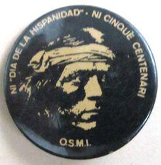 """""""Ni Día de la Hispanidad · Ni cinquè centenari. O.S.M.I."""". Organització de Suport al Moviment Indi (OSMI)"""