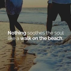 soothes the soul like a walk on the beach. : So true.Nothing soothes the soul like a walk on the beach. : So true. Keep believing! Stop Focusing On How Stressed You Are Sea Quotes, Quotes Gif, Faith Quotes, True Quotes, Motivational Quotes, Wisdom Quotes, Amazing Inspirational Quotes, Amazing Quotes, Arabic Love Quotes