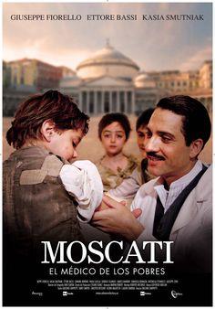 2007 - Moscati: El médico de los pobres - Giuseppe Moscati: L'amore che guarisce - tt1069229