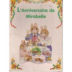 L'anniversaire De Mirabelle de Elisabeth De Galbert