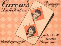 """""""Carow's Lachbühne"""" (Carrow's Comedy Club).  (Variety, Berlin Mitte, Weinbergsweg 19) Program, undated, c. 1930."""