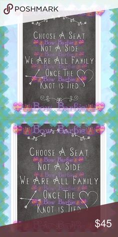 "💝💍""Choose A Seat Not A Side""Wedding Sign Art💍💝 💝💍"" Choose A Seat Not A Side We Are All Family Once The Knot Is Tied "" Wedding Sign Painted Chalk Art Work Print💍💝 Bridal Wall Art Paint Print🐾💜 Wedding artwork 💖 Wedding bride bridal art Work 💎 Decor  💟😃Art print created by me!😍Purchase & receive a HIGH QUALITY 8"" X 11 {Letter} SIZE~art print of my original creation!  💋Print unframed~Frame=$10❤️  💄Perfect for wall decor,weddings,bedrooms,closets or on your vanity or table…"