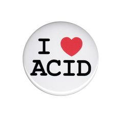 I Love Acid Button Badge Pin 44mm 58mm I Heart LSD Drugs Old School Retro Party