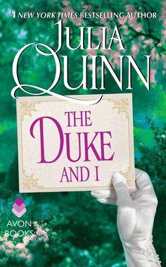 Julia Quinn - The Duke and I / #awordfromjojo #Historicalromance #JuliaQuinn