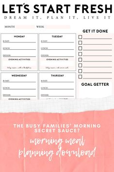 "The ""Lets Start Fresh"" morning meal planning download is the secret sauce to keep mornings running smoothly, especially for any busy family! Download and print and use to keep mornings on track! Help whether kids run out to school or homeschool help. Homeschool ideas from top Florida lifestyle blogger Tabitha Blue of Fresh Mommy Blog."