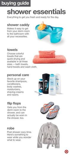 When it comes to sharing a bathroom in college, here are a few must-haves to remember: a Shower Caddy to hold everything as you walk down the hall, towels in all sizes, your favorite shampoos and conditioners, a pair of flip flops just for the shower (aka shower shoes) and a robe for getting ready.