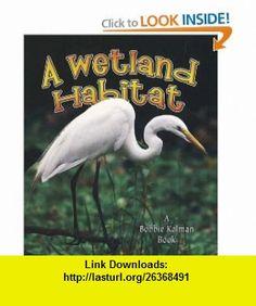 A Wetland Habitat (Introducing Habitats) Good Books, My Books, Guided Reading Levels, Magic School Bus, Pond Life, Animal Habitats, Text Features, Animal Species, Help Teaching