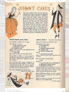 Vintage Recipes for Old Fashion Johnny Cake Retro Recipes, Old Recipes, Cookbook Recipes, Bread Recipes, Cake Recipes, Cooking Recipes, Blender Recipes, Gourmet Recipes, Recipes