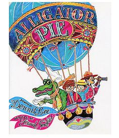 """""""You can almost hear the skipping rope slapping the sidewalk,"""" wrote Margaret Laurence of Dennis Lee's timeless poetry collection Alligator Pie. Used Books, Great Books, Books To Read, 10 Picture, Children's Picture Books, Picture Story, Best Children Books, Childrens Books, Father Goose"""