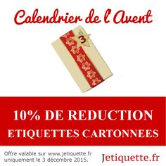 10% sur les étiquettes cartonnées personnalisées toute la journée ~ 3/12/2015 uniquement ~ une nouvelle réduction sera révélée chaque jour jusqu'à Noël #reductions #noel #calendrier #avent #jetiquette