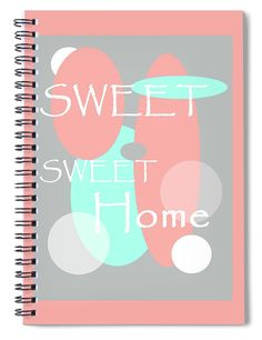 Jenny Rainbow Fine Art Spiral Notebook featuring the photograph Sweet Sweet Home by Jenny Rainbow Sweet Sweet, Sweet Home, Notebooks For Sale, Lined Page, Fine Art Photography, Spiral, Rainbow, Artwork, Unique