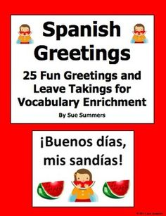 Spanish Greetings and Leave Takings PowerPoint - 25 Fun Phrases by Sue Summers - Great for a colorful back to school bulletin board!