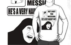 He's not the Messiah, He's a very naughty boy! (transparent)